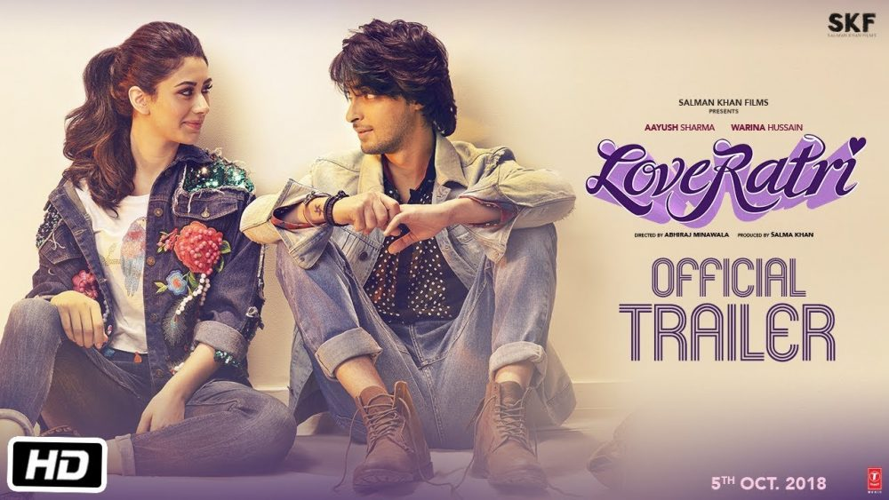 Photo of Loveratri | Official Trailer | Aayush Sharma | Warina Hussain | Abhiraj Minawala | 5th October 2018