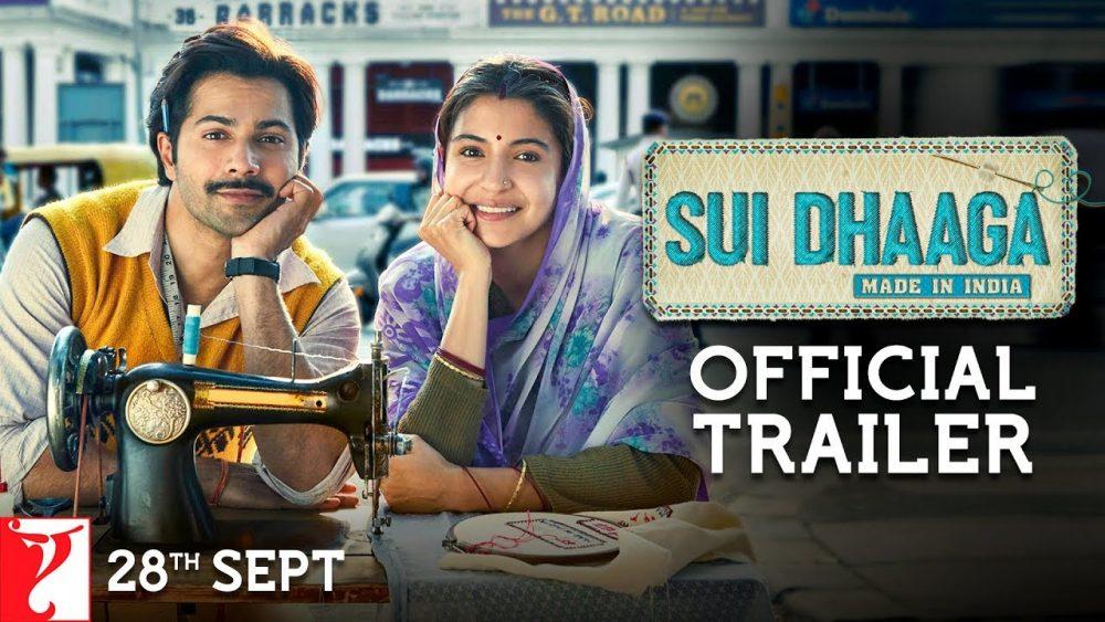 Photo of Sui Dhaaga – Made in India | Official Trailer | Varun Dhawan | Anushka Sharma | Releasing 28th Sept